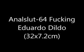 analslut-31 fucking eduardo vibrator 81x3,9
